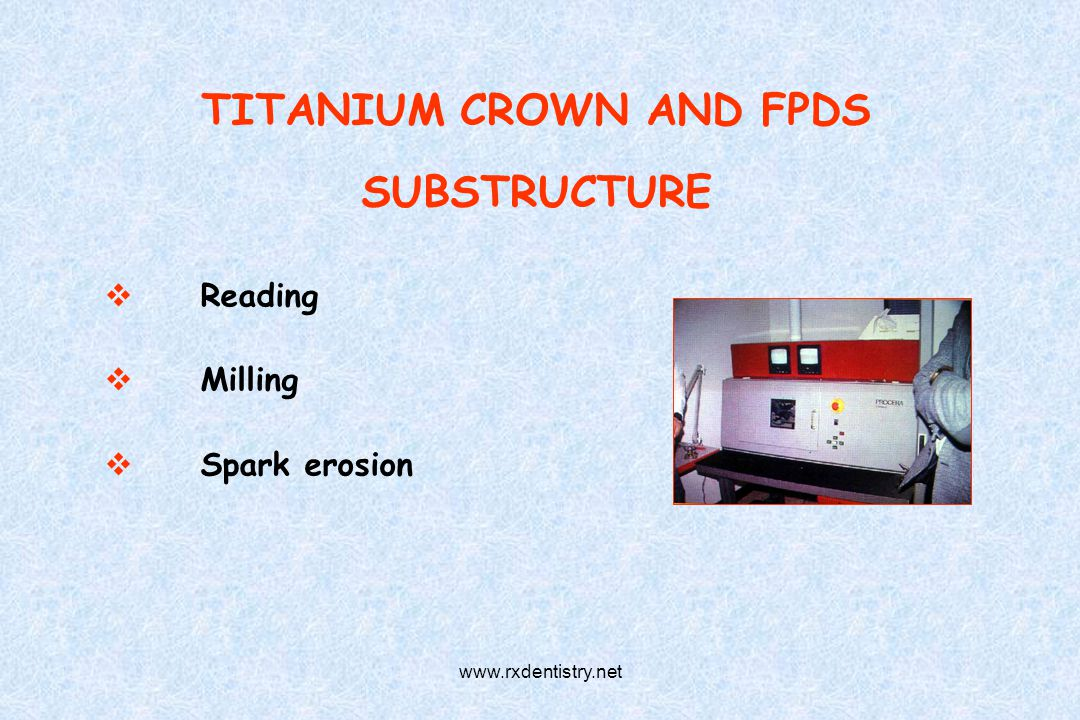 TITANIUM CROWN AND FPDS SUBSTRUCTURE