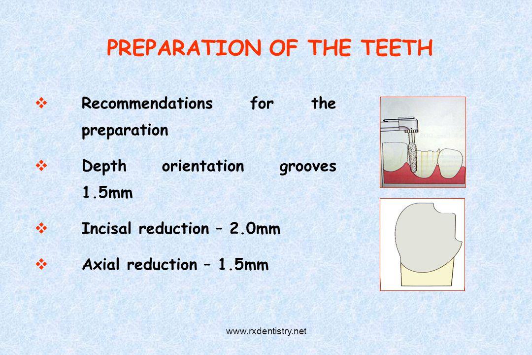 PREPARATION OF THE TEETH