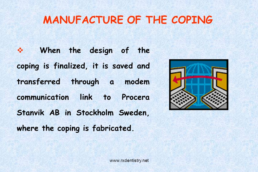 MANUFACTURE OF THE COPING