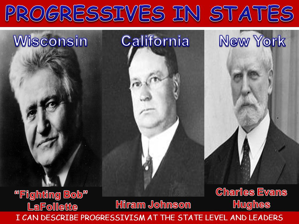 PROGRESSIVES IN STATES