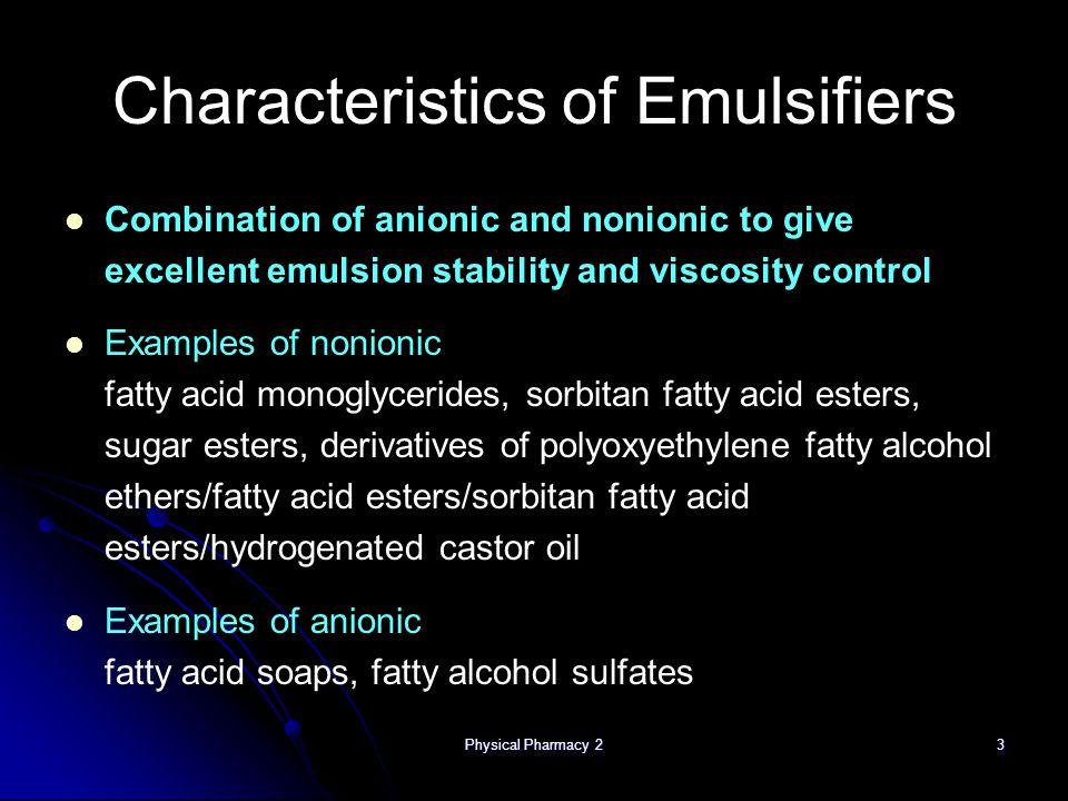 Characteristics of Emulsifiers