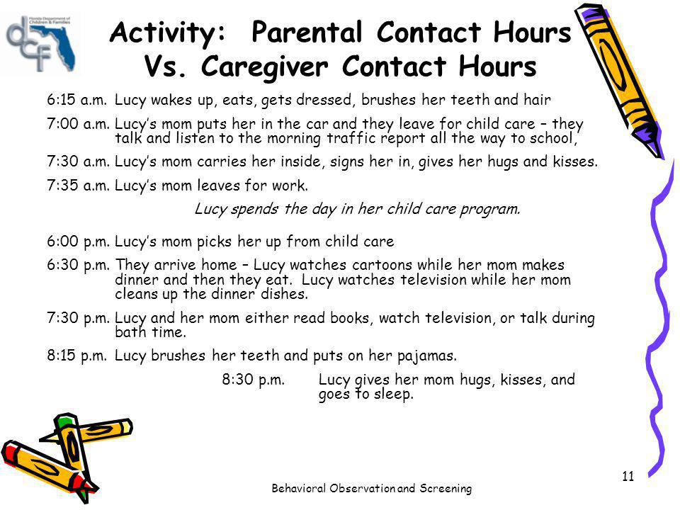 Activity: Parental Contact Hours Vs. Caregiver Contact Hours