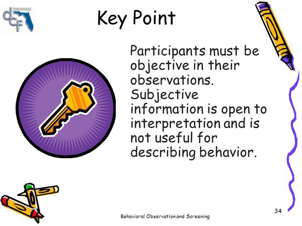 Behavioral Observation and Screening