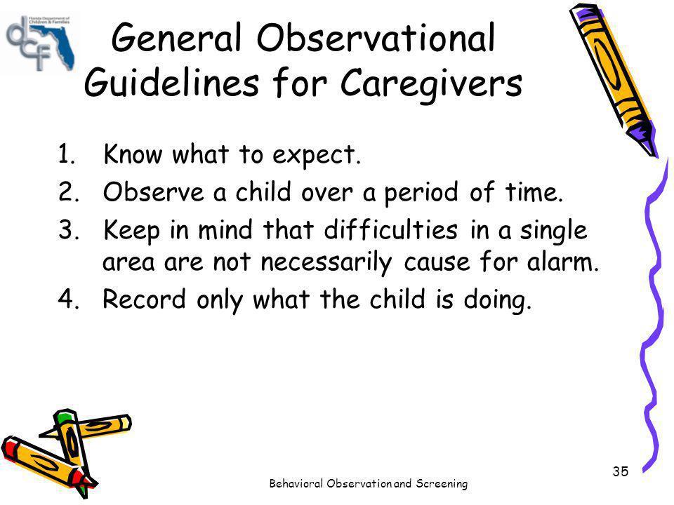 General Observational Guidelines for Caregivers