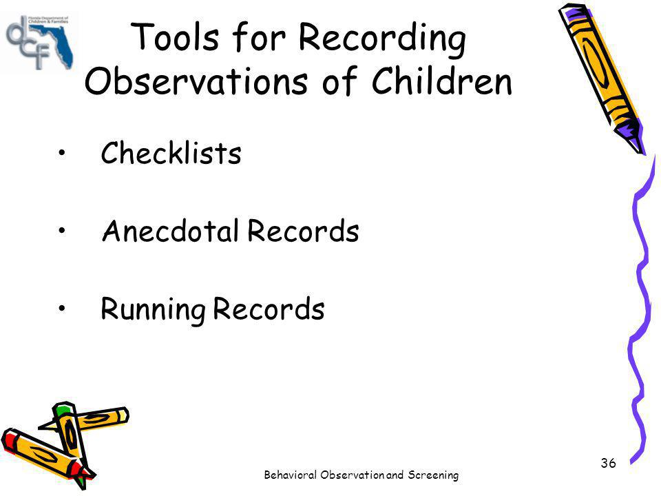Tools for Recording Observations of Children