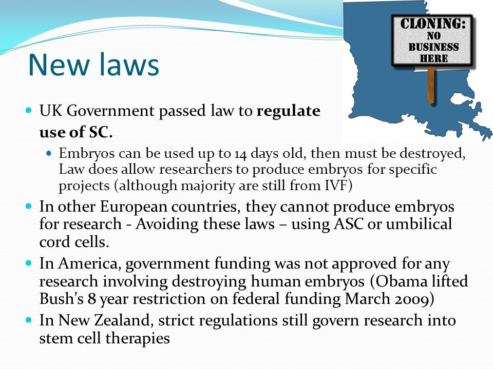 New laws UK Government passed law to regulate use of SC.