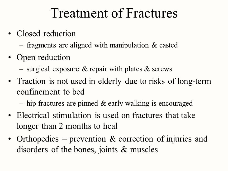 Treatment of Fractures