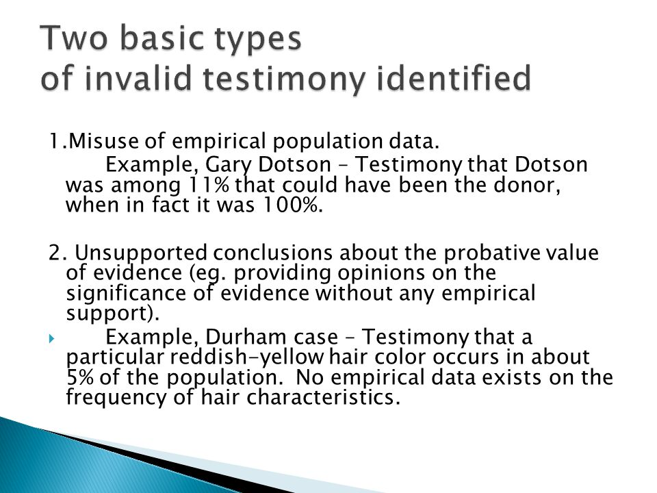 Two basic types of invalid testimony identified