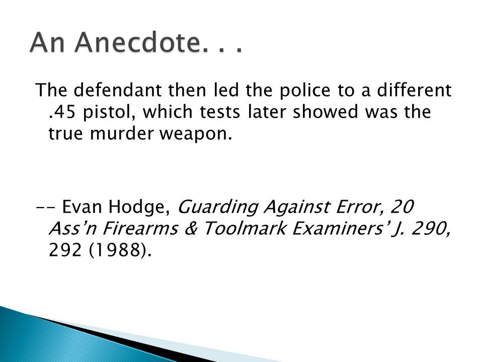 An Anecdote. . .
