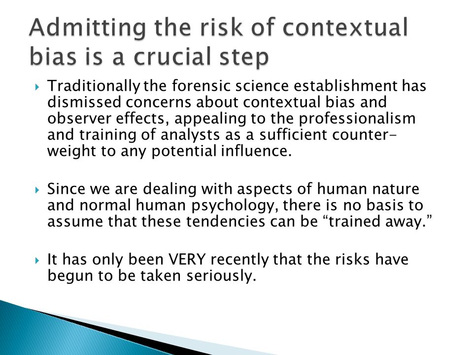Admitting the risk of contextual bias is a crucial step