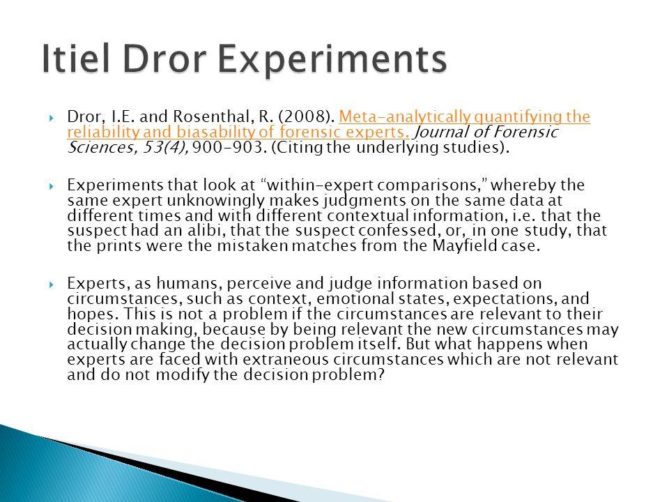 Itiel Dror Experiments