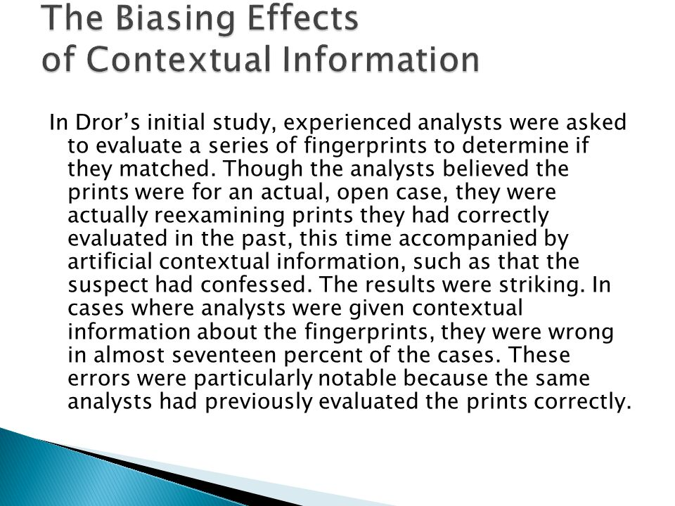 The Biasing Effects of Contextual Information