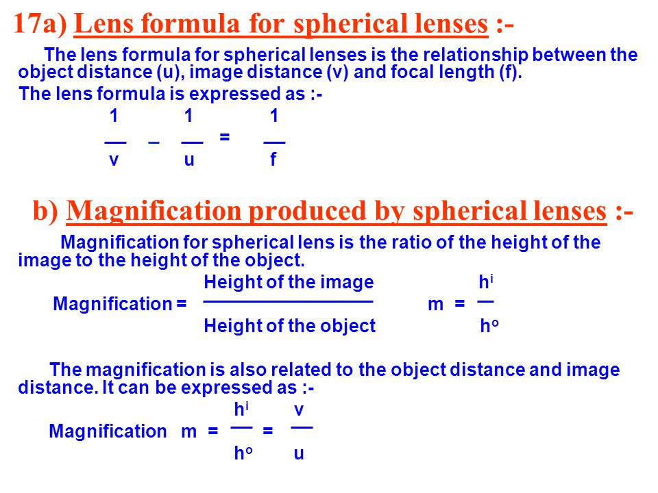 17a) Lens formula for spherical lenses :-