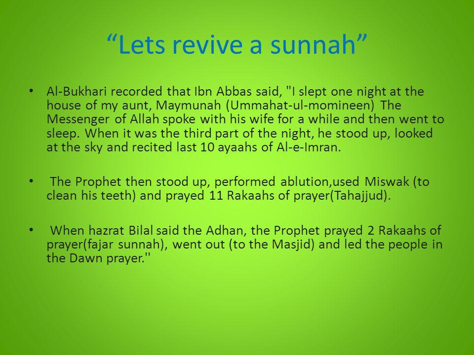 Lets revive a sunnah