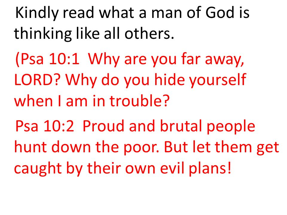 Kindly read what a man of God is thinking like all others