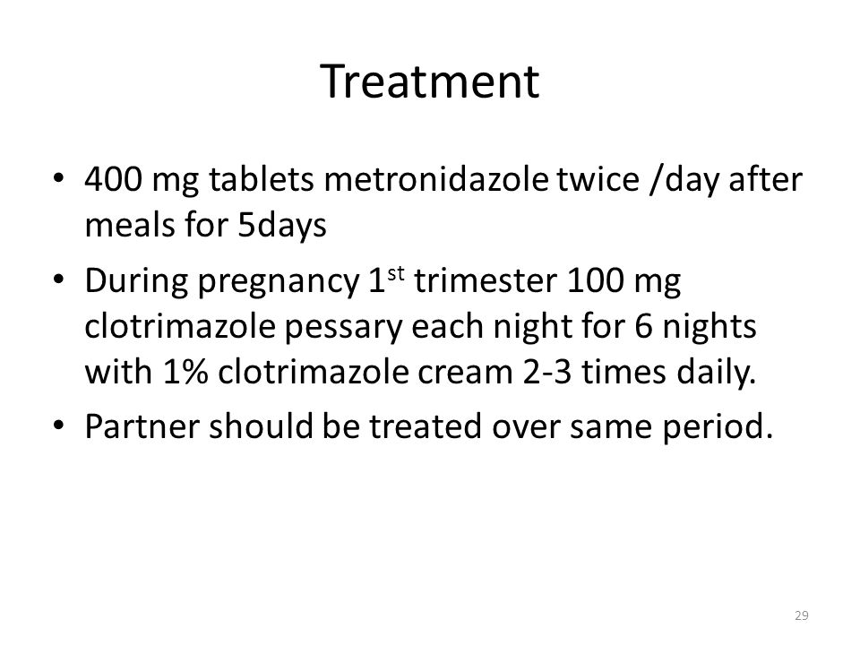 Treatment 400 mg tablets metronidazole twice /day after meals for 5days.