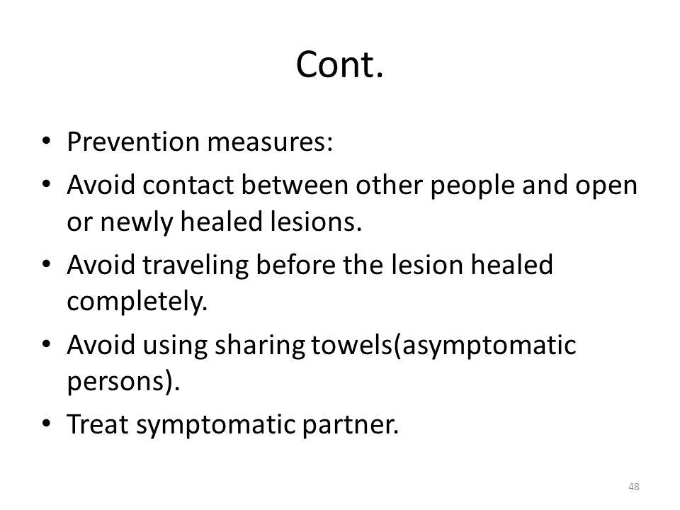 Cont. Prevention measures: