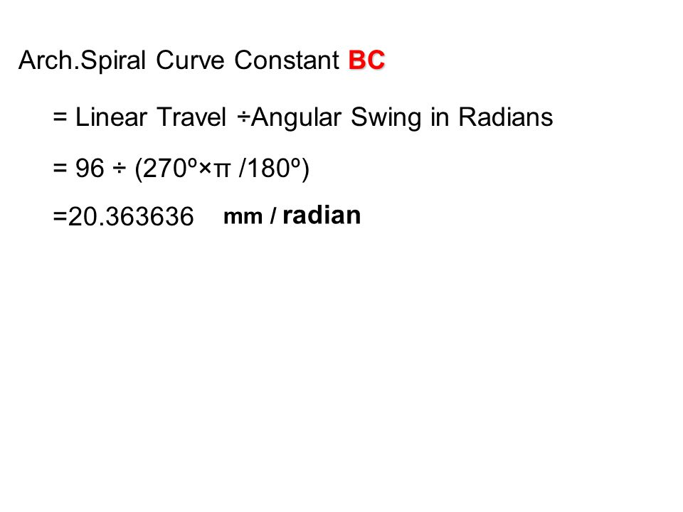 Arch.Spiral Curve Constant BC