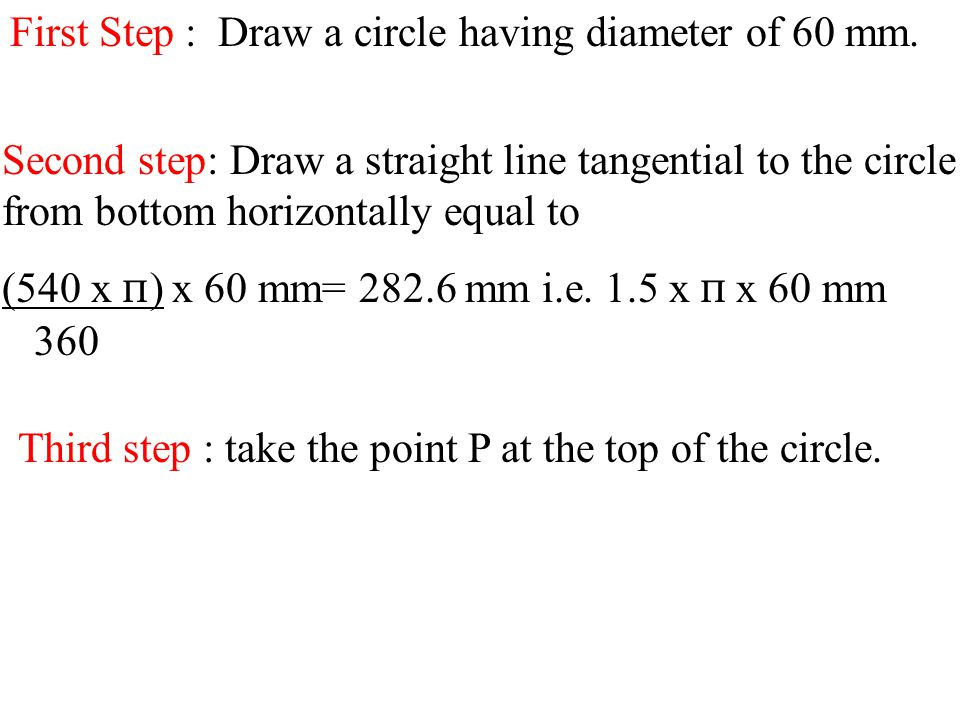 First Step : Draw a circle having diameter of 60 mm.