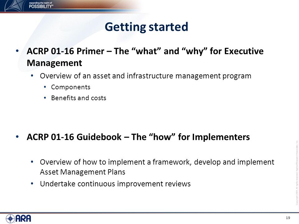 Getting started ACRP 01-16 Primer – The what and why for Executive Management. Overview of an asset and infrastructure management program.