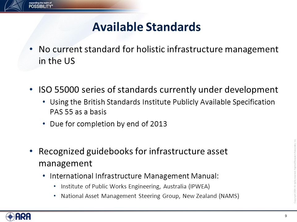 Available Standards No current standard for holistic infrastructure management in the US. ISO series of standards currently under development.