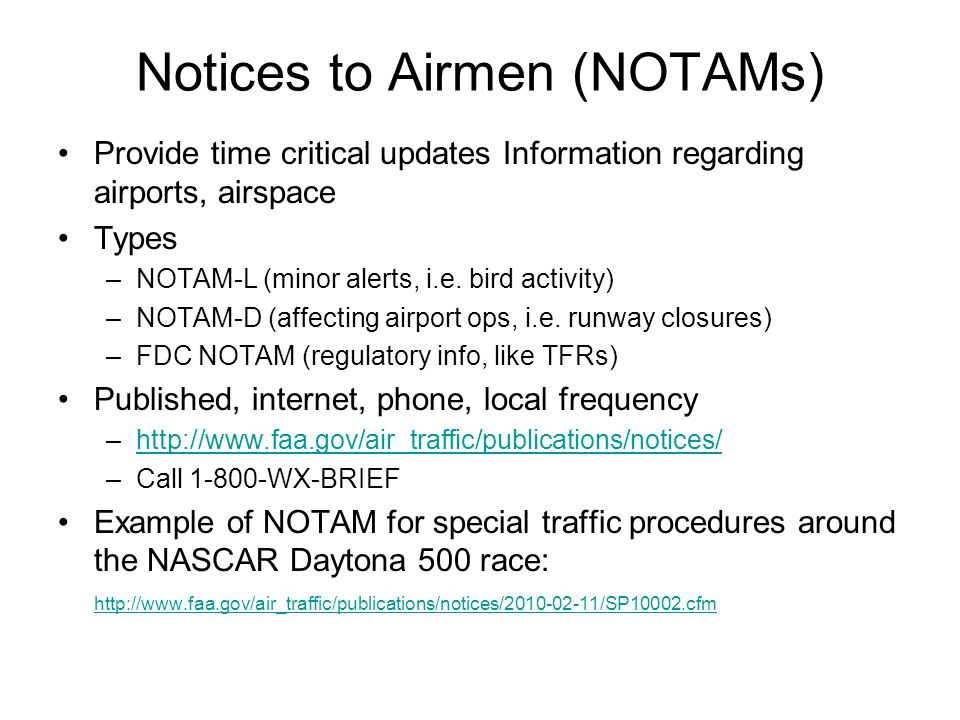 Notices to Airmen (NOTAMs)