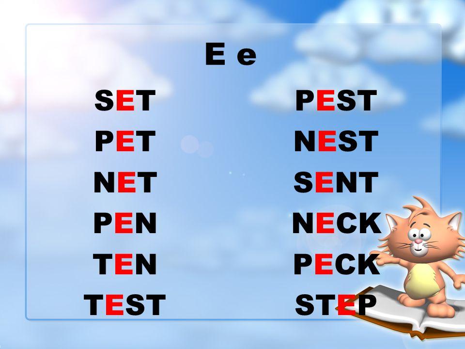 PEST NEST SENT NECK PECK STEP