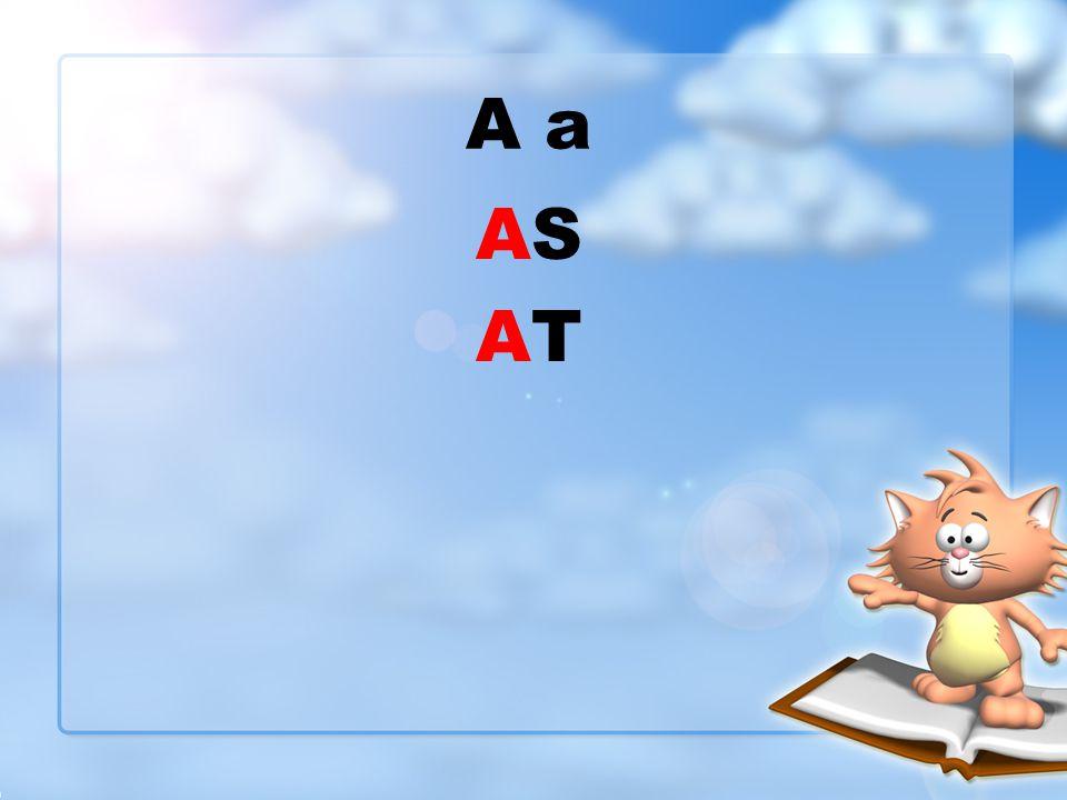 A a AS AT