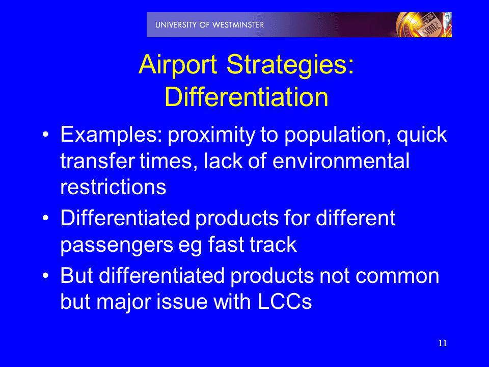 Airport Strategies: Differentiation