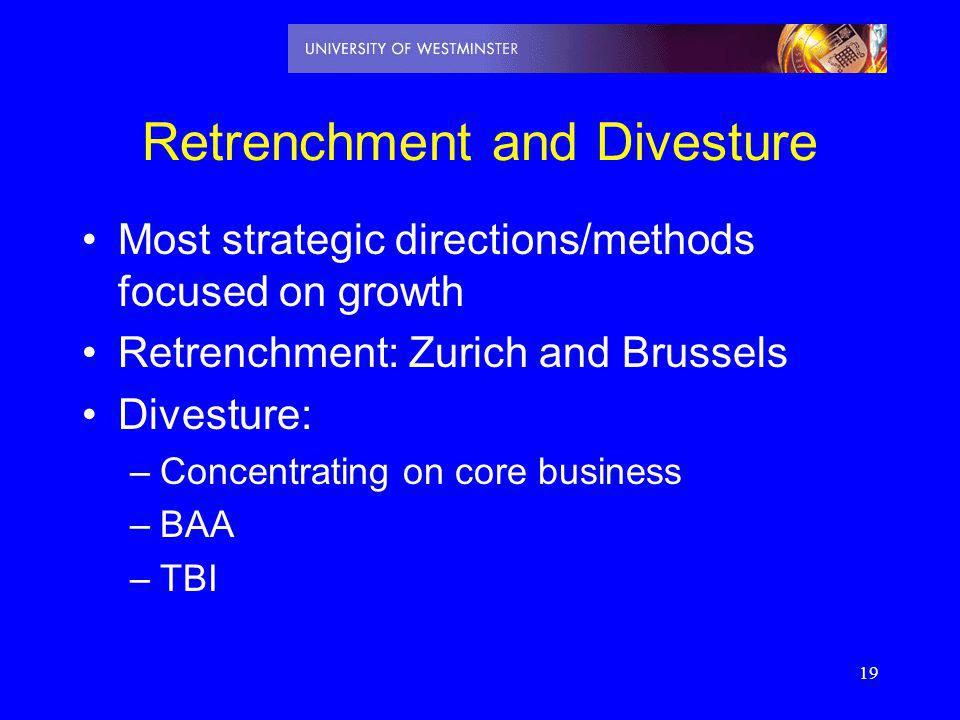 Retrenchment and Divesture