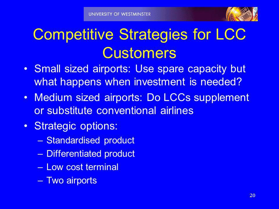 Competitive Strategies for LCC Customers