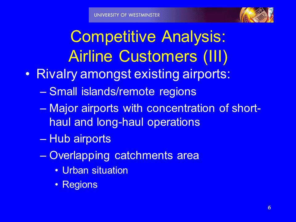 Competitive Analysis: Airline Customers (III)