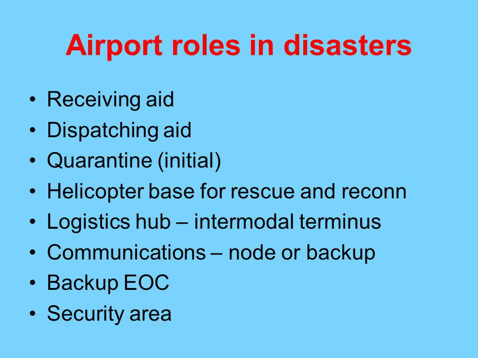 Airport roles in disasters