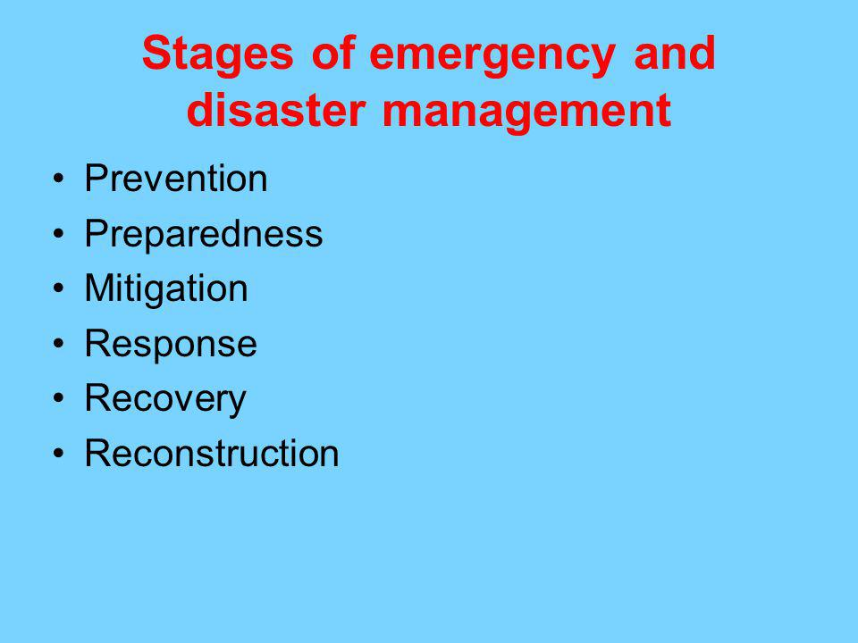 Stages of emergency and disaster management