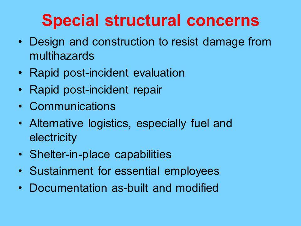 Special structural concerns