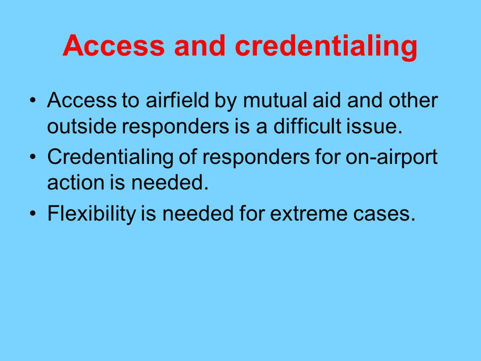 Access and credentialing