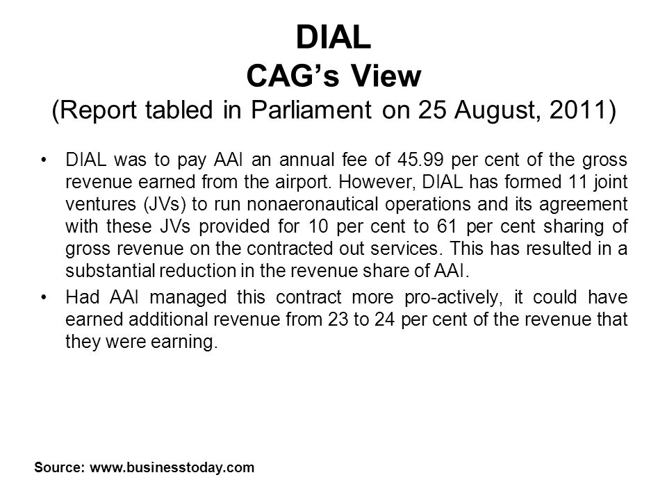 DIAL CAG's View (Report tabled in Parliament on 25 August, 2011)