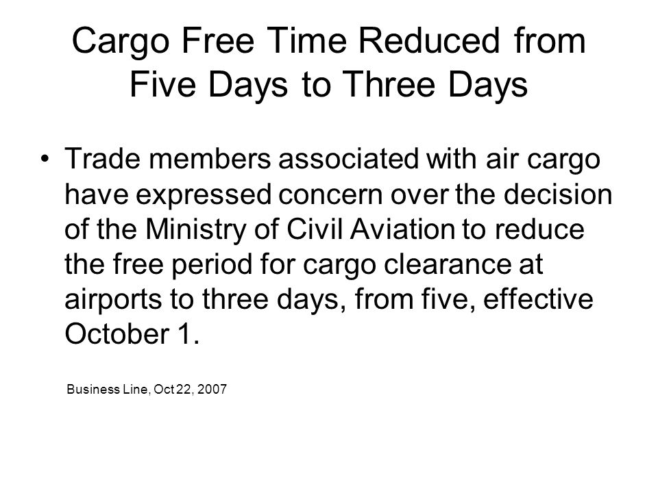 Cargo Free Time Reduced from Five Days to Three Days