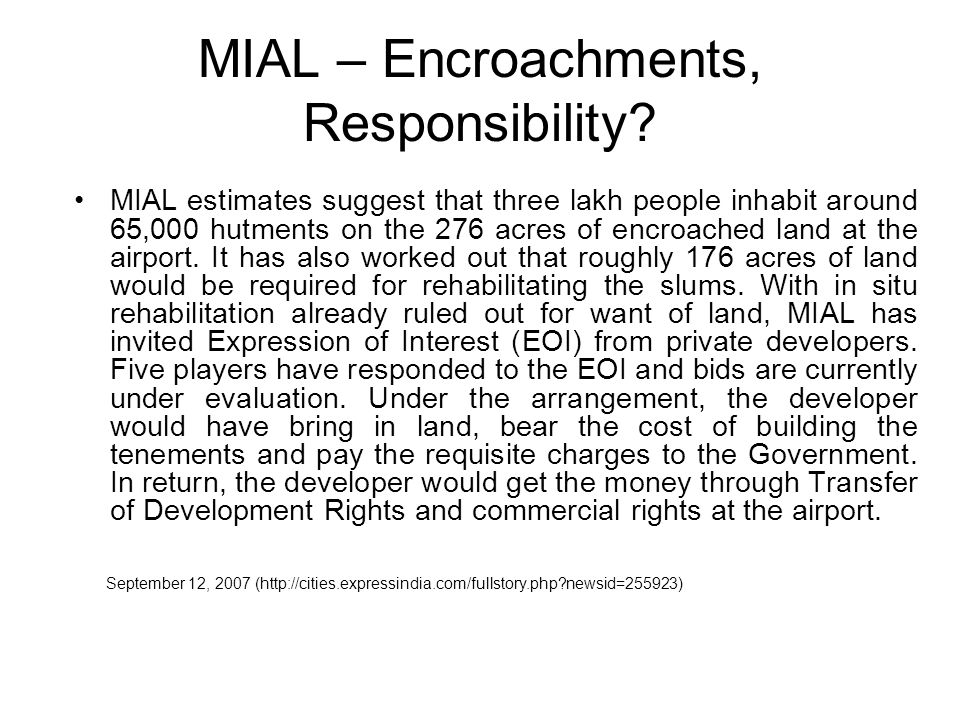MIAL – Encroachments, Responsibility