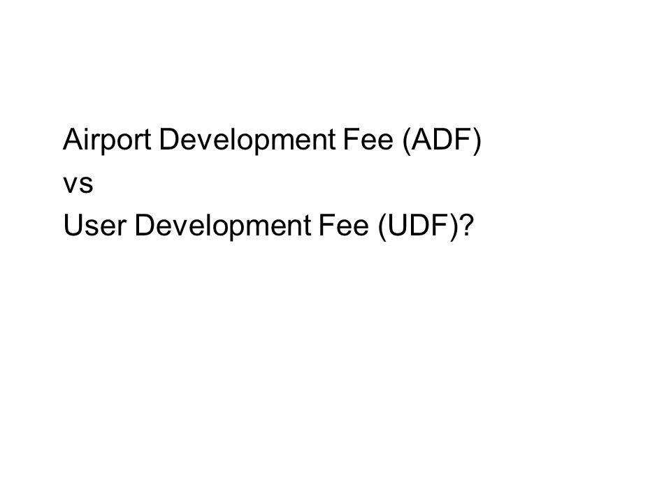 Airport Development Fee (ADF)