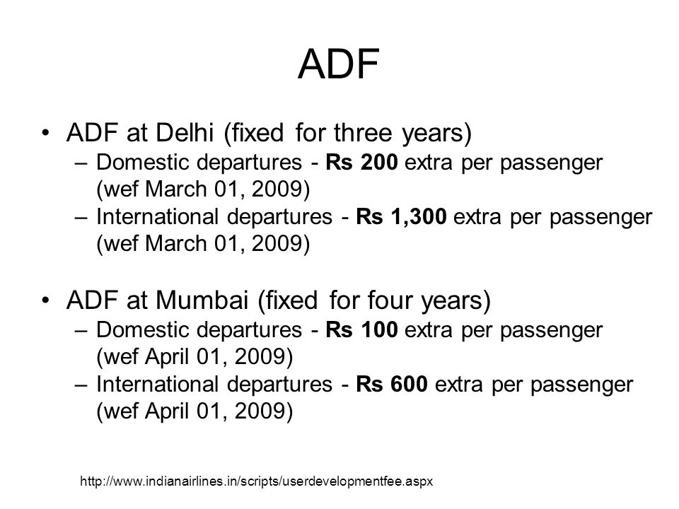 ADF ADF at Delhi (fixed for three years)