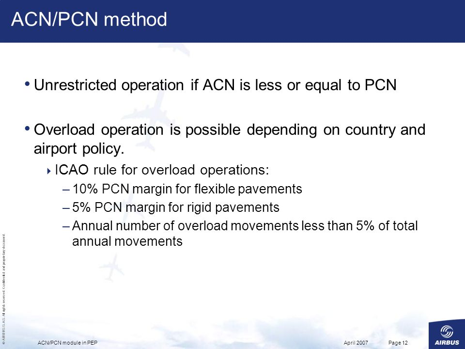 ACN/PCN method Unrestricted operation if ACN is less or equal to PCN