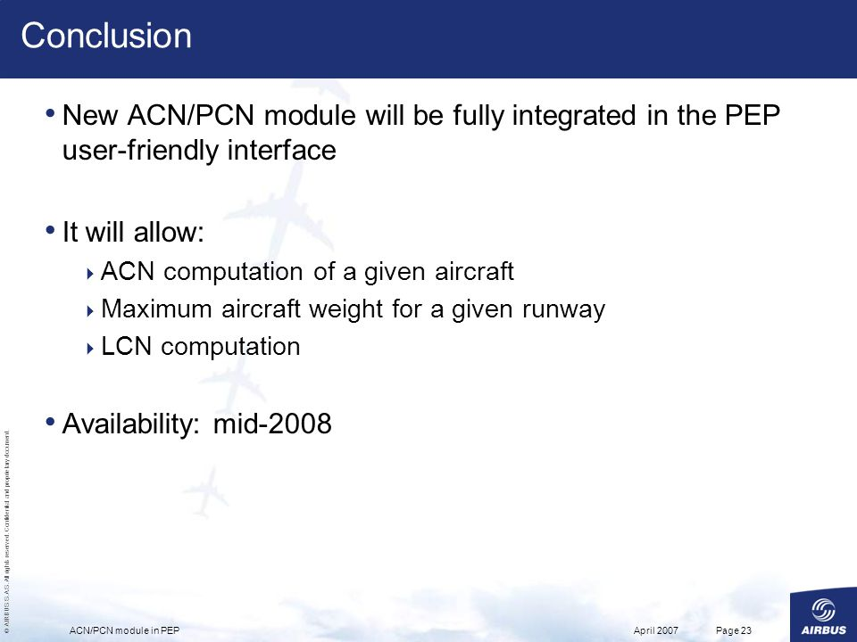 Conclusion New ACN/PCN module will be fully integrated in the PEP user-friendly interface. It will allow: