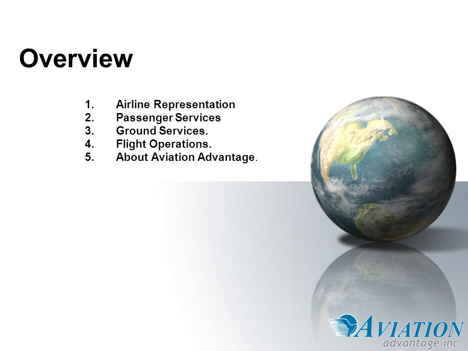 Overview Airline Representation Passenger Services Ground Services.
