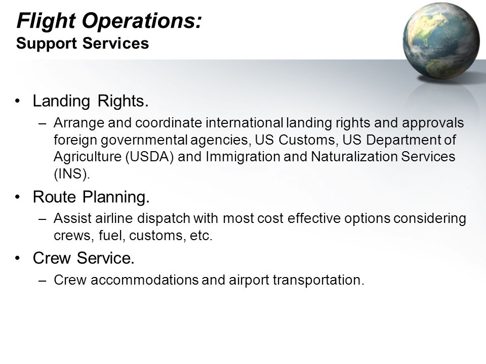 Flight Operations: Support Services
