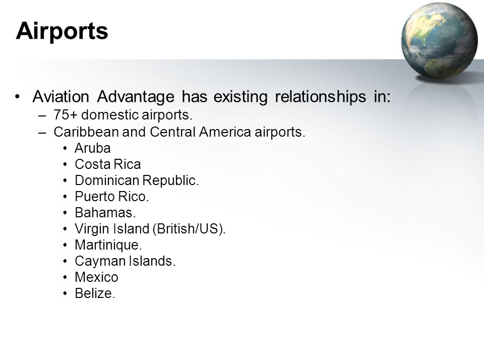 Airports Aviation Advantage has existing relationships in: