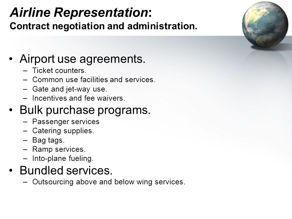 Airline Representation: Contract negotiation and administration.