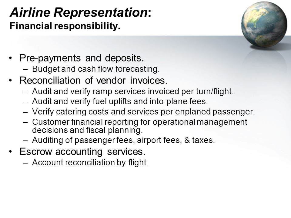 Airline Representation: Financial responsibility.
