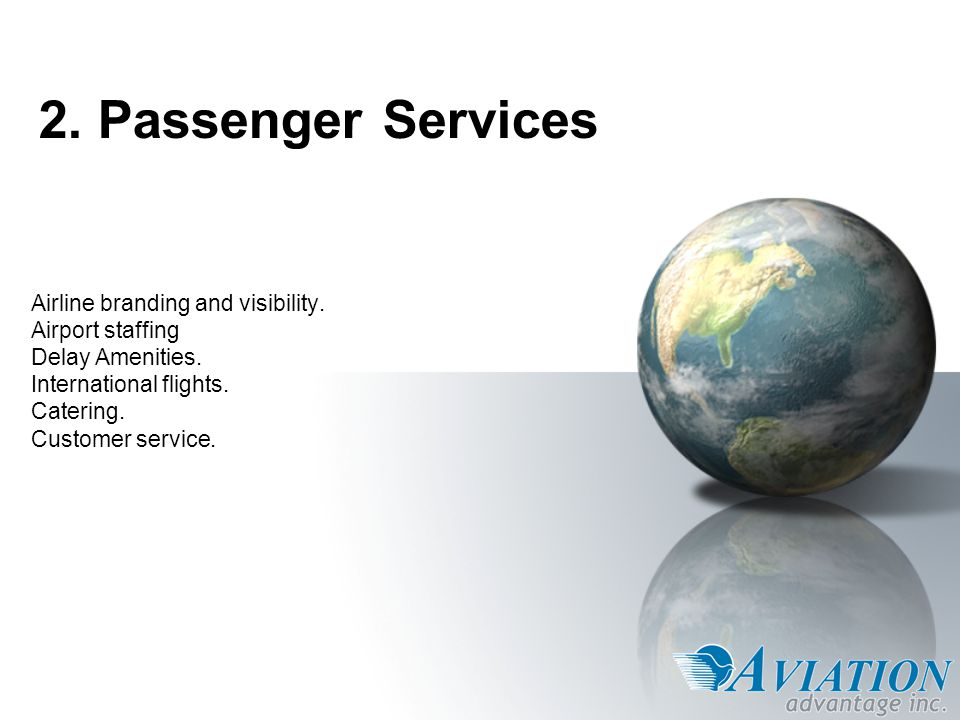 2. Passenger Services Airline branding and visibility.