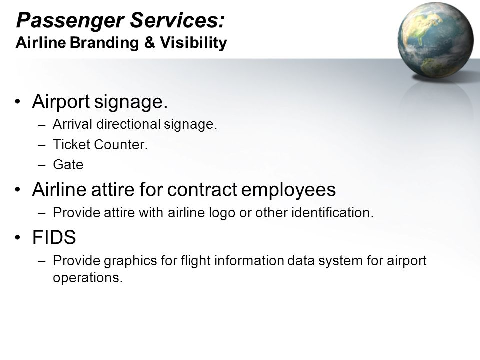 Passenger Services: Airline Branding & Visibility